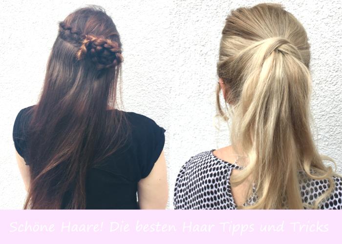 Schöne Haare! Die besten Haar Tipps und Tricks