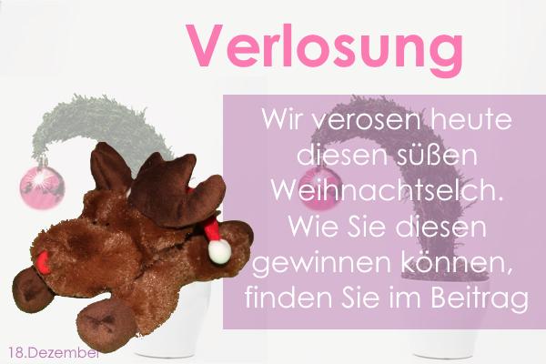 18. Dezember – Verlosung Weihnachtselch