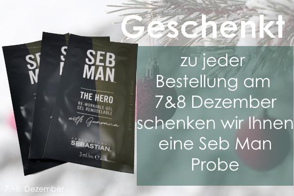 07.& 08. Dezember – Seb Man Probe zu jeder Bestellung
